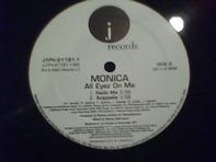 Monica - All Eyez On Me