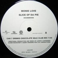 Monie Love - Slice Of Da Pie (Housemixes)