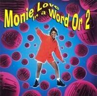 Monie Love - In a Word or 2