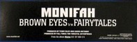 Monifah - Brown Eyes / Fairytales