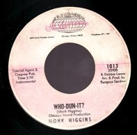 Monk Higgins - Who-Dun-It? / These Days Are Filled With You