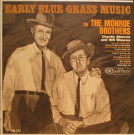 Monroe Brothers - Early Blue Grass Music