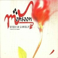 Monsoon - Ever So Lonely (Remixed By Ben Chapman)