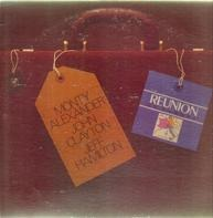 Monty Alexander - John Clayton - Jeff Hamilton - Reunion in Europe