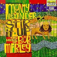 Monty Alexander - Stir It Up - The Music Of Bob Marley