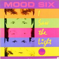 Mood Six - I Saw The Light