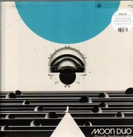 Moon Duo - Occult Architecture Vol.2