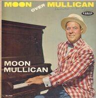 Moon Mullican - Moon Over Mullican