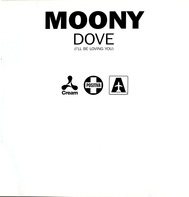 Moony - Dove (I'll Be Loving You)