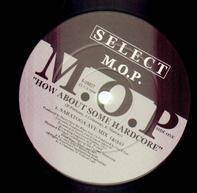 M.O.P. - how about some hardcore