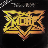 More - We Are The Band / Atomic Rock