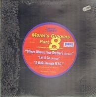 Morels Grooves Part 8 - Officer Where´s Your Brother