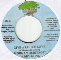 Morgan Heritage & Daddy Gong / Pashon - Give A Little Love / Roaring Lioness