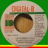 Morgan Heritage - Let's Work It Out