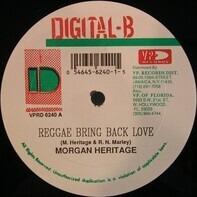 Morgan Heritage / Lukie D - Reggae Bring Back Love / Fight The Strain