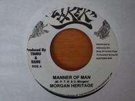 Morgan Heritage - Manner Of Man