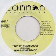 Morgan Heritage - Take Up Your Cross