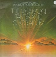 Mormon Tabernacle Choir - The Mormon Tabernacle Choir Album