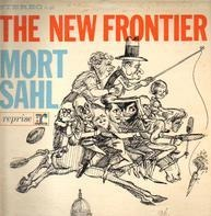 Mort Sahl - The New Frontier