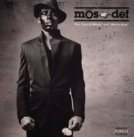 Mos Def - Sex, Love & Money / Ghetto Rock