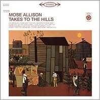 Mose Allison - Takes To The.. -Reissue-
