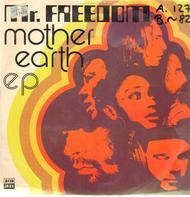 Mother Earth - Mr. Freedom EP