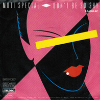 Moti Special - Don't Be So Shy
