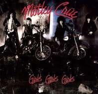 Mötley Crüe - Girls, Girls, Girls