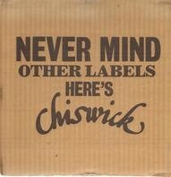 Motörhead, Count Bishops, 101ers a.o. - Never Mind Other Labels - Here's Chiswick