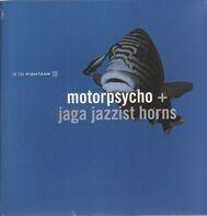 Motorpsycho + Jaga Jazzist Horns - In the Fishtank