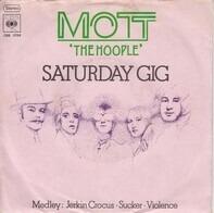 Mott The Hoople - Saturday Gig