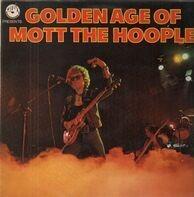 Mott the Hoople - Golden Age Of Mott The Hoople