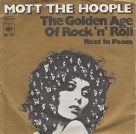 Mott The Hoople - The Golden Age Of Rock 'N' Roll