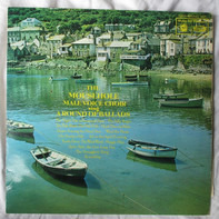 Mousehole Male Voice Choir - A Round Of Ballads