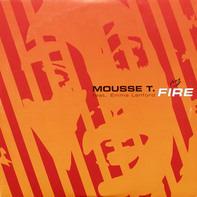 Mousse T. feat. Emma Lanford - Fire