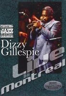 Dizzy Gillespie - Live in Montreal