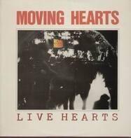 Moving Hearts - Live Hearts