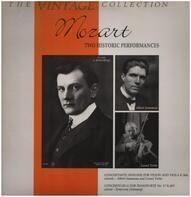 Mozart - Two Histotic Performances