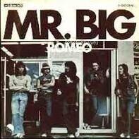 Mr Big - Romeo