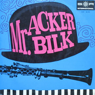 Acker Bilk and the Leon Young String Chorale - Mr. Acker Bilk