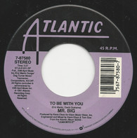 Mr. Big - To Be With You / Green-Tinted Sixties Mind