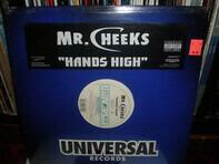 Mr. Cheeks - Hands High