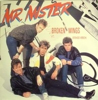 Mr. Mister - Broken Wings (Extended Version)