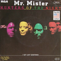 Mr. Mister - Hunters Of The Night
