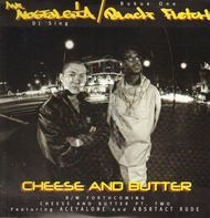 Mr. Nostalgia / Black Fletch - Cheese And Butter