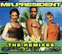 Mr. President - Coco Jamboo (The Remixes)