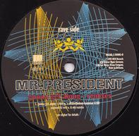 Mr. President - Gonna Get Along (Remixes)