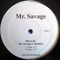Mr. Savage F/ Jadakiss - Mob Life