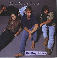 Mr. Mister - Healing Waters