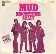 Mud - Moonshine Sally